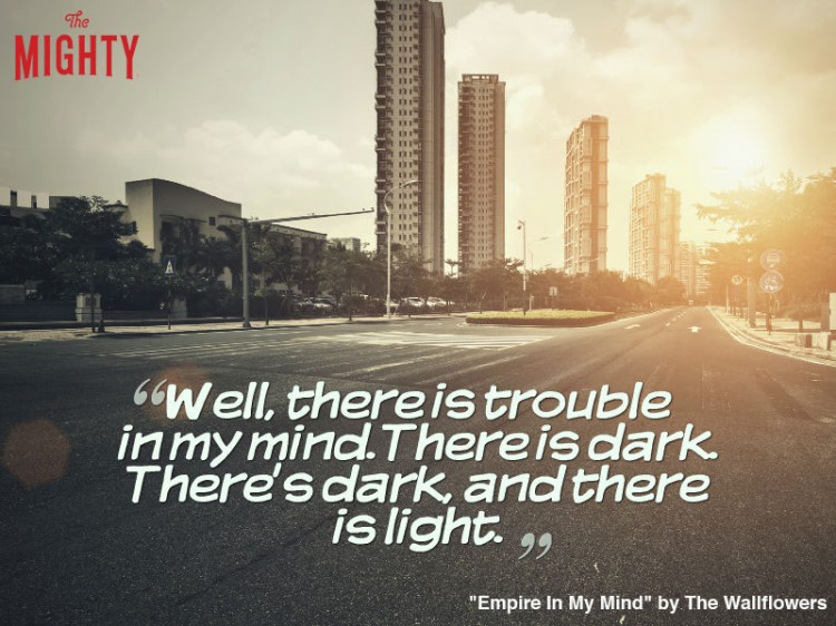 the wallflowers quote: Well, there is trouble in my mind. There is dark. There's dark, and there is light.