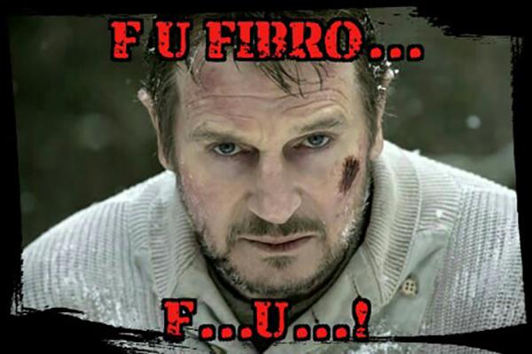 fibromyalgia meme: F U, fibro... F U.