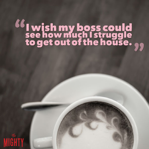 "Image: Black and white latte on a plate with a spoon. Text reads: ""I wish my boss could see much I struggle to get out of the house."""
