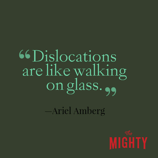 "A quote from Ariel Amberg that says, ""Dislocations are like walking on glass."""