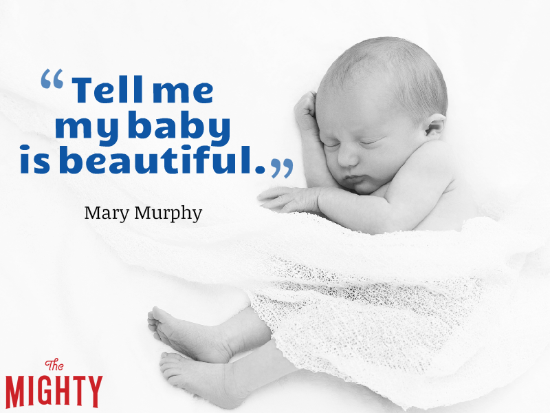 "A sleeping baby next to the text: ""Tell me my baby is beautiful"""