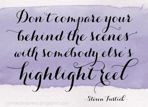 "Meme that reads ""Don't compare your behind the scenes with someone else's highlight reel."" - Steven Furtick"