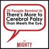 25 people remind us there's more to cerebral palsy than meets the eye