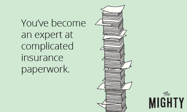 "An image of a stack of papers with the text, ""You've become an expert at complicated insurance paperwork"""