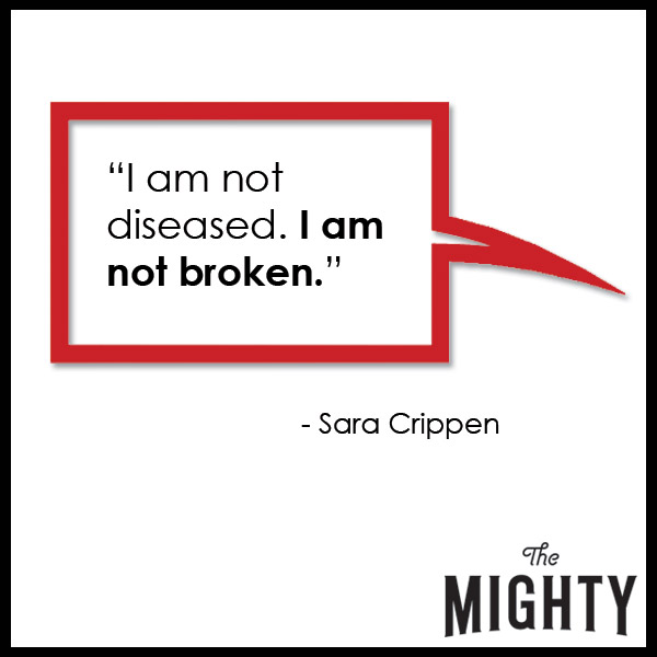 quote from Sara Crippen: 'I am not diseased. I am not broken.'