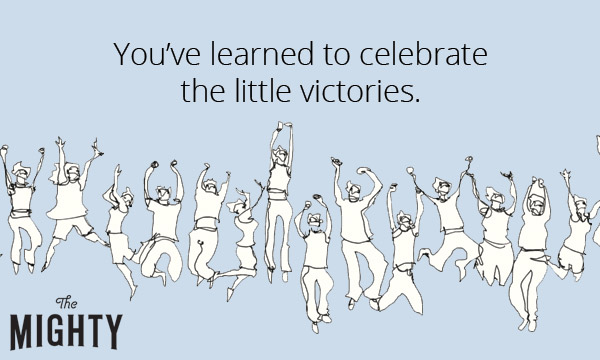 "An image of people celebrating, with the text, ""You've learned to celebrate the little victories"""