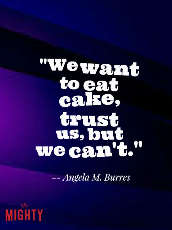 celiac disease meme: We want to eat cake, trust us, but we can't.
