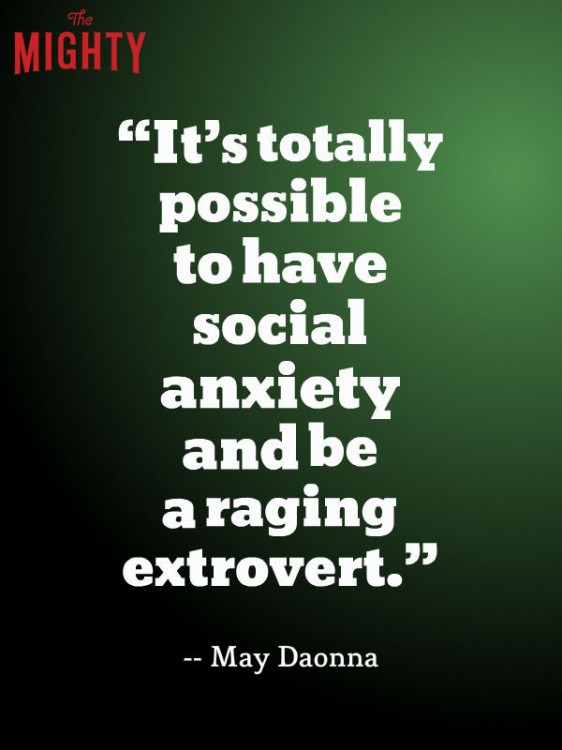 meme that says it's totally possible to have social anxiety and be a raging extrovert