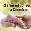 "Meme that says, ""29 Secrets of Being a Caregiver."""