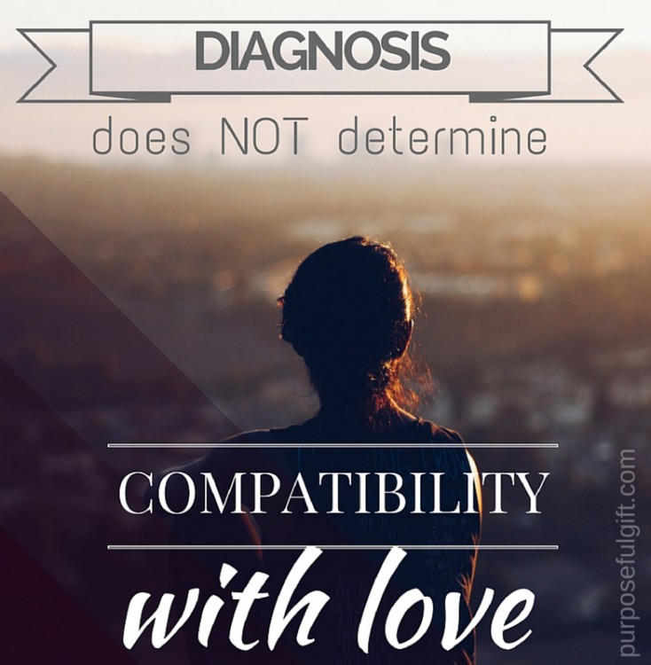 diagnosis does not determine compatibility with love