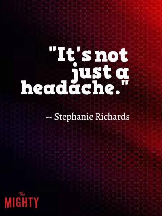 it's not just a headache