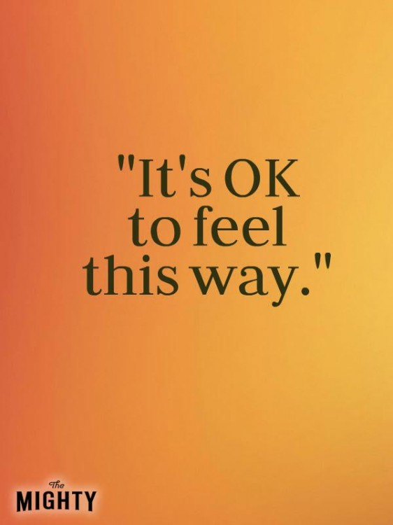 Meme that says [It's OK to feel this way.]