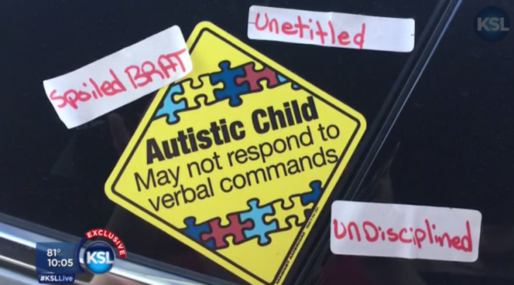 "sign reads ""Autistic child may not respond to verbal commands"" Others have written ""spoiled brat,"" ""unentitled,"" ""undisciplined."""