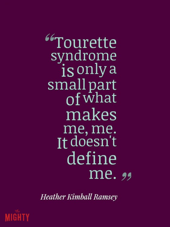 Tourette meme: Tourette syndrome is only a small part of what makes me, me. It doesn't define me.