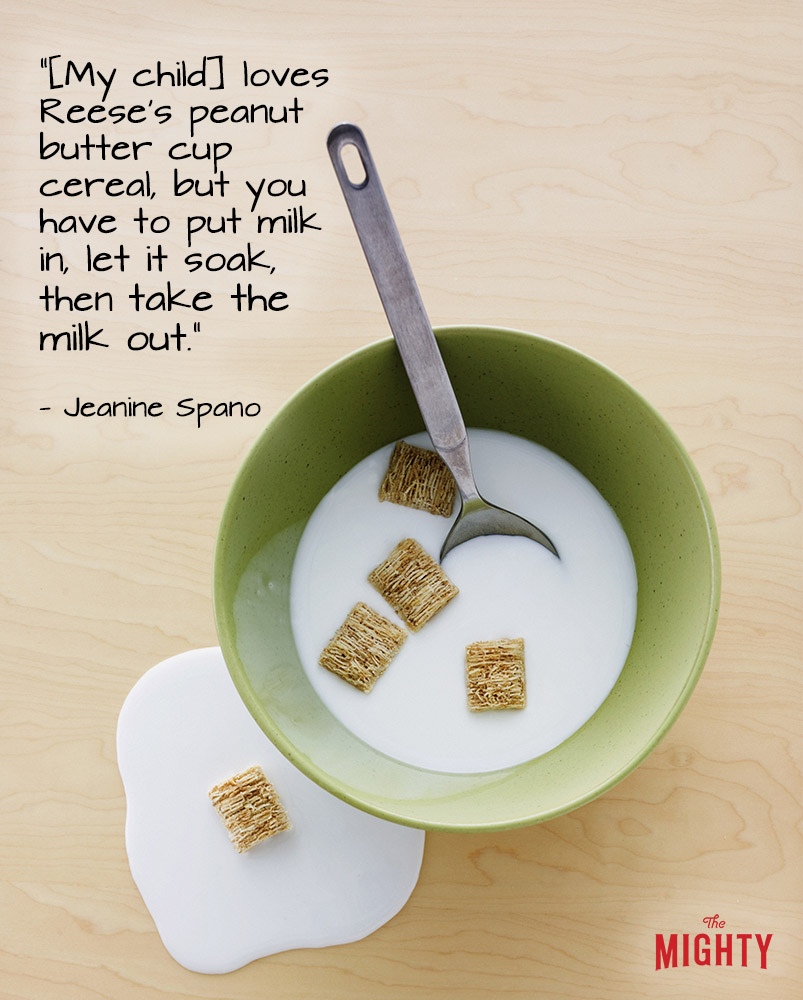 """A quote from Jeanine Spano that says, """"[My child] loves Reese's peanut butter cup cereal, but you have to put milk in, let it soak, then take the milk out."""""""