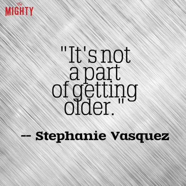 alzheimer's disease quote: It's not a part of getting older.