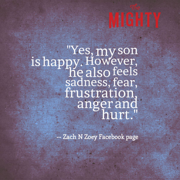 meme reads: Yes, my son is happy. However, he also feels sadness, fear, frustration, anger and hurt.
