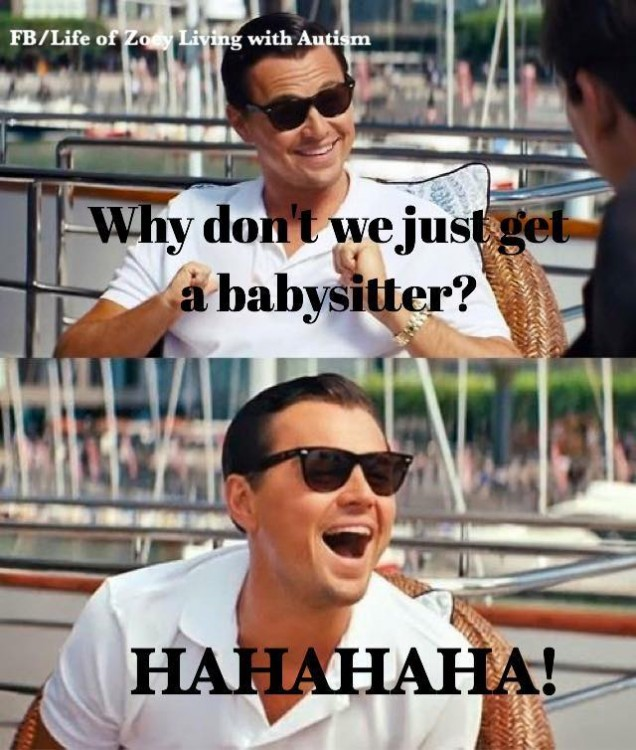 why don't we just get a babysitter? hahaha!