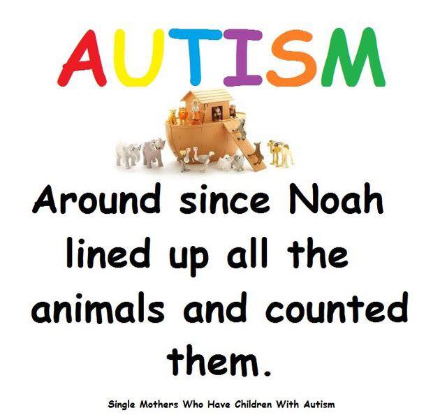 autism: around since noah lined up all the animals and counted them