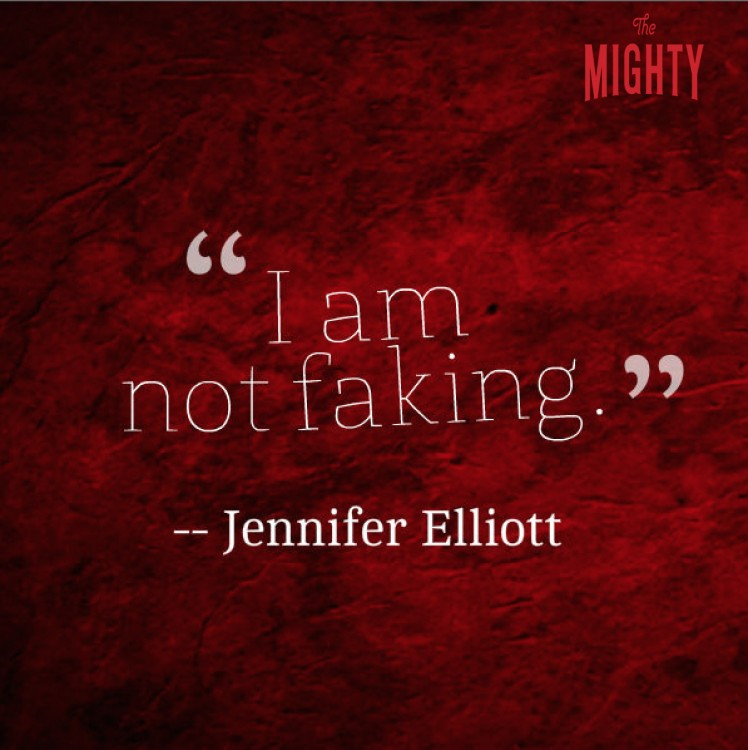 "A quote from Jennifer Elliott that says, ""I am not faking."""