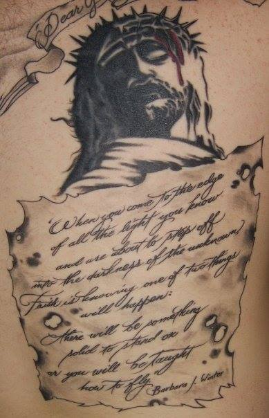 "A tattoo of a quote by Barbara J. Winter that says ""When you come to the edge of all the light you know, and are about to step off into the darkness of the unknown, faith is knowing one of two things will happen: There will be something solid to stand on or you will be taught how to fly."""