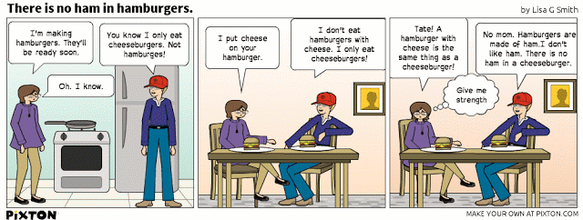 Pixton_Comic_There_is_no_ham_in_hamburgers_by_Lisa_G_Smith