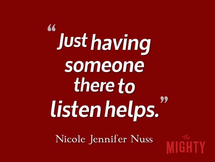 Nicole Jennifer Nuss dice 'sólo tener alguien allí para escuchar ayuda.'
