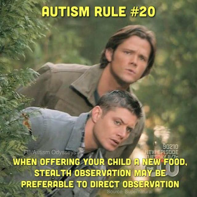 Autism rule #20 when offering your child a new food stealth observation may be preferable to direct observation