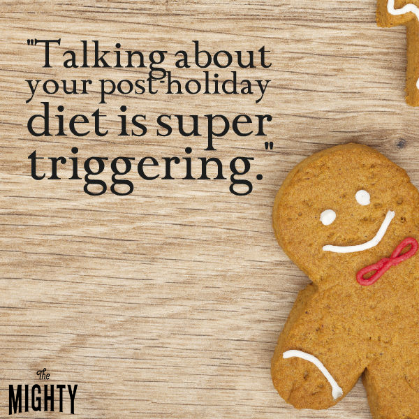 talking about your post-holiday diet is super triggering.