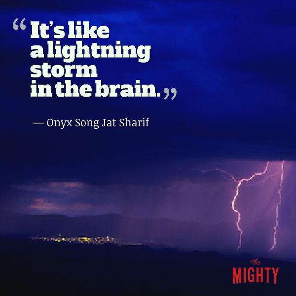 "Quote from Onyx Song Jat Sharif: ""I usually just say it's like a lightning storm in the brain."""