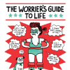 "The cover of a book titled, ""The Worrier's Guide to Life."""