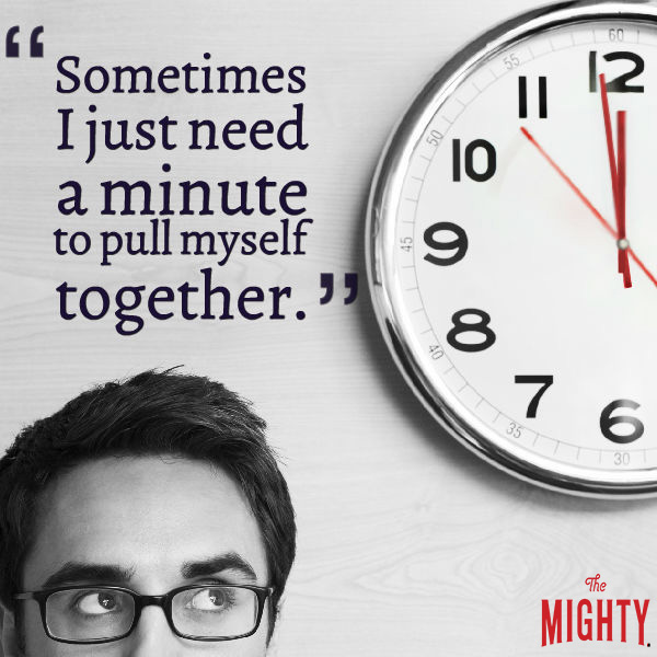 "Image: Man with glasses glances up at a clock. Text reads, ""Sometimes I just need a minute to pull myself together."""