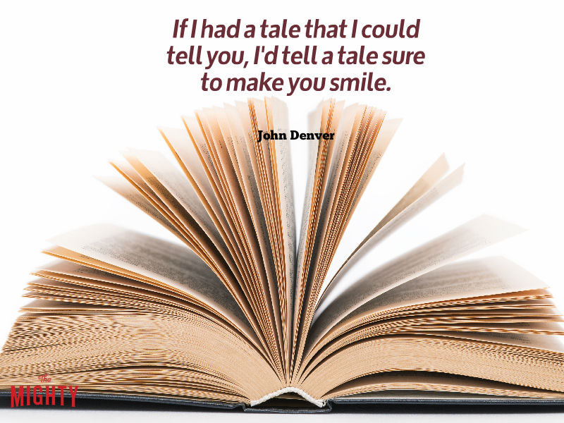 "Photo of book with words that read ""If I had a tale that I could tell you, I'd tell a tale sure to make you smile. If I had a wish that I could wish for you, I'd make a wish for sunshine for the while."""