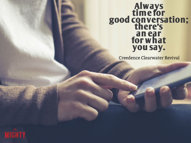 "Photo of phone that reads ""Always time for good conversation; there's an ear for what you say."""