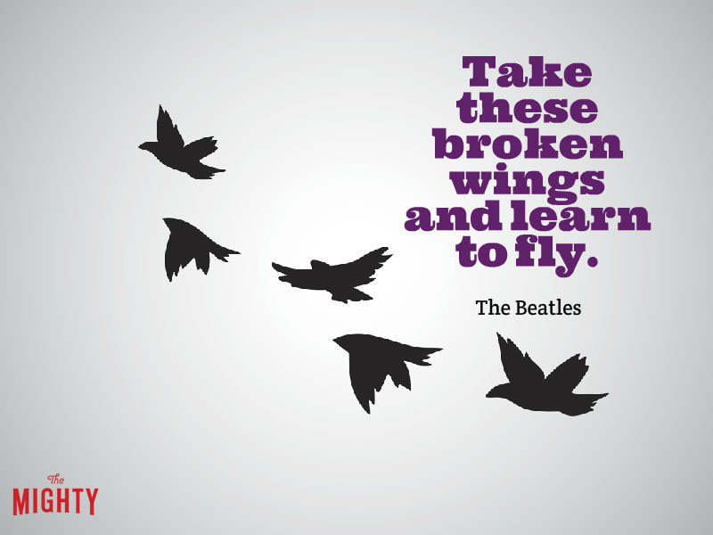 "Photo of birds that reads """"Take these broken wings and learn to fly."""