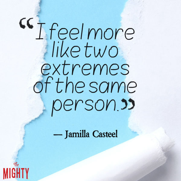 quote by Jamilla Castell that says [I beg to differ. I feel more like two extremes of the same person.]