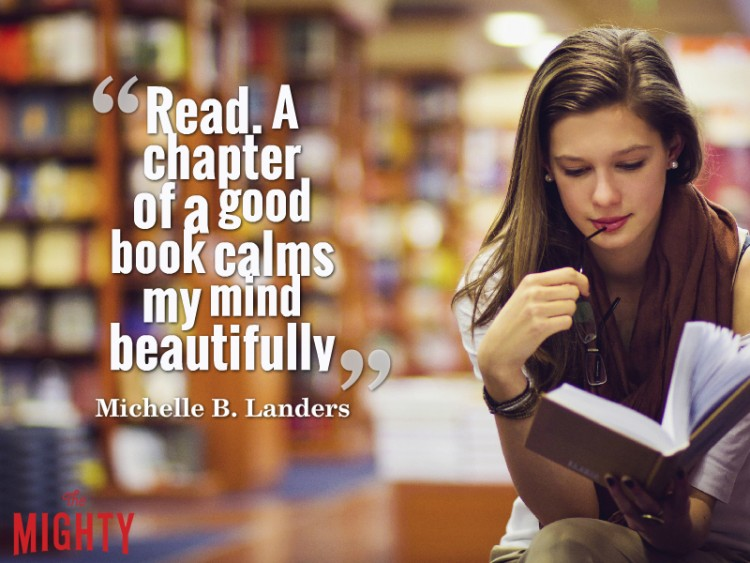 "Woman in library reading book with text ""Read. A chapter of a good book calms my mind beautifully."" Michelle B Landers"
