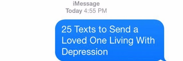 text that says '25 texts to send a loved one living with depression'