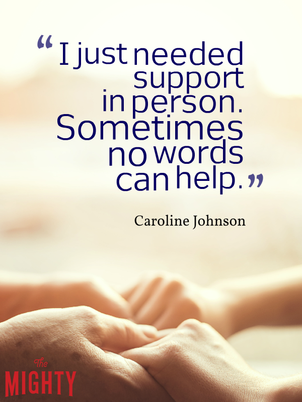 "Two people holding each other's hands with the text: ""I just needed support in person. Sometimes no words can help"""