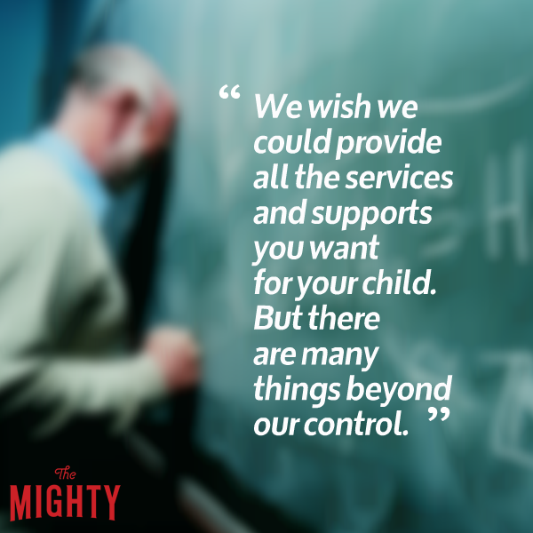 Blurry man with head on chalkboard which reads 'We wish we could provide all the services and supports you want for your child, but there are many things beyond our control.'