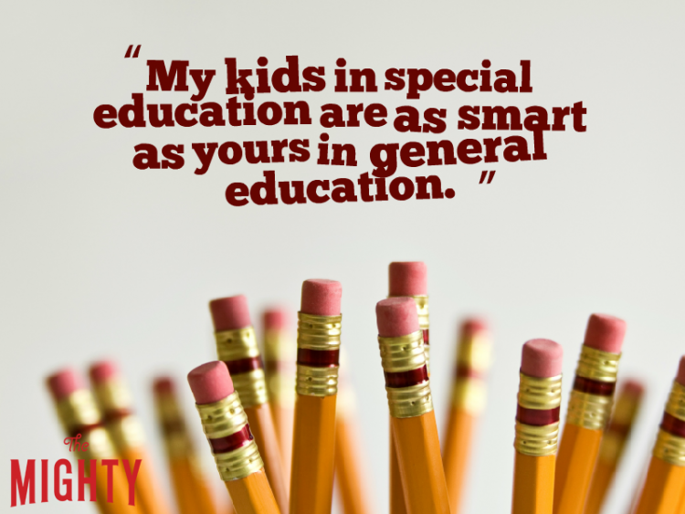 Eraser side-up pencils and reads 'My kids in special education are as smart as yours in general education.'