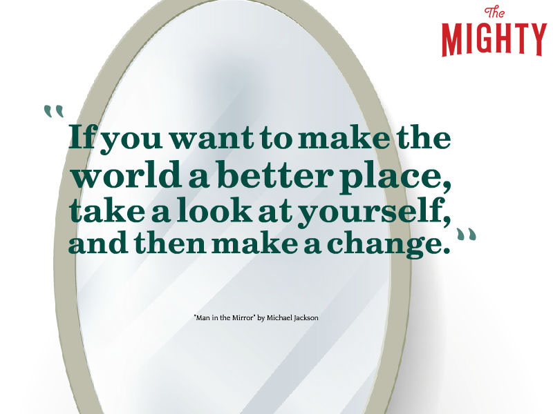 "Mirror that reads ""If you want to make the world a better place, take a look at yourself, and then make a change."""