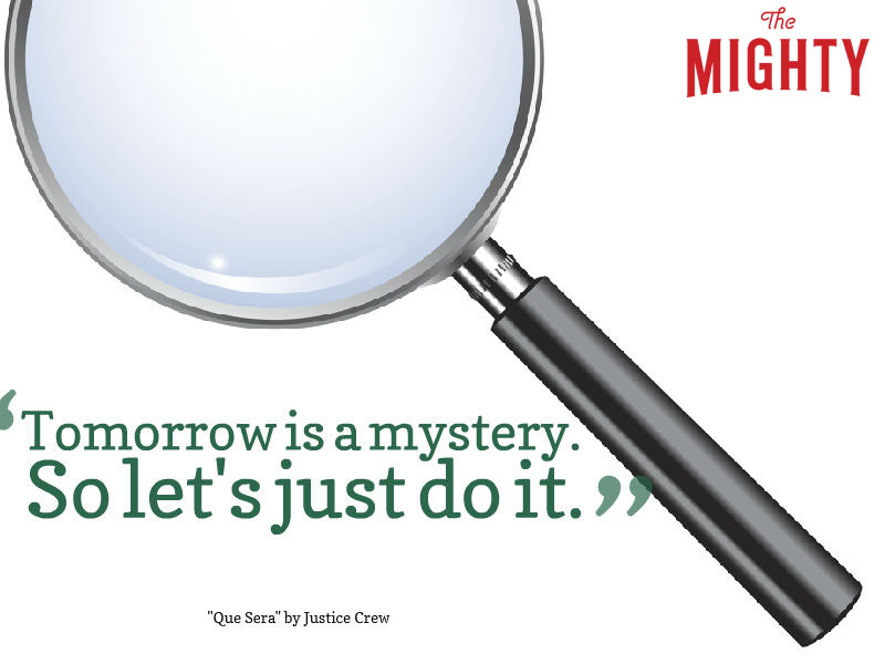 magnify glass that reads Tomorrow is a mystery. So let's just do it.