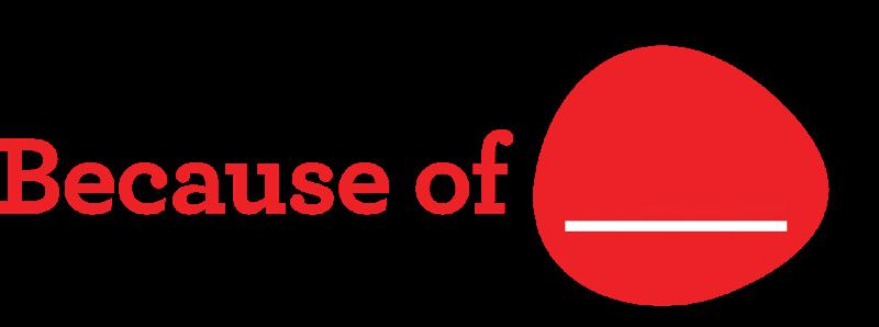 Because of ___ Logo