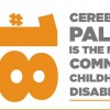fact #18: cerebral palsy is the most common childhood disability