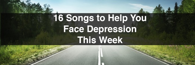 "A meme that says, ""16 Songs to Help You Face Depression This Week"""