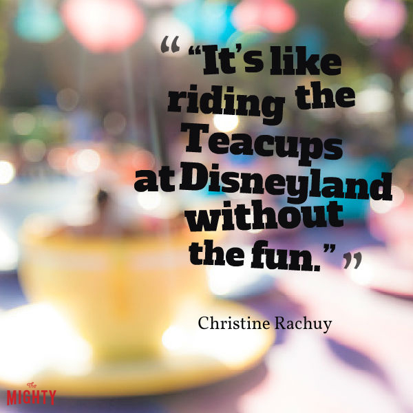 POTS meme: Its like riding the teacups at disneyland without the fun.