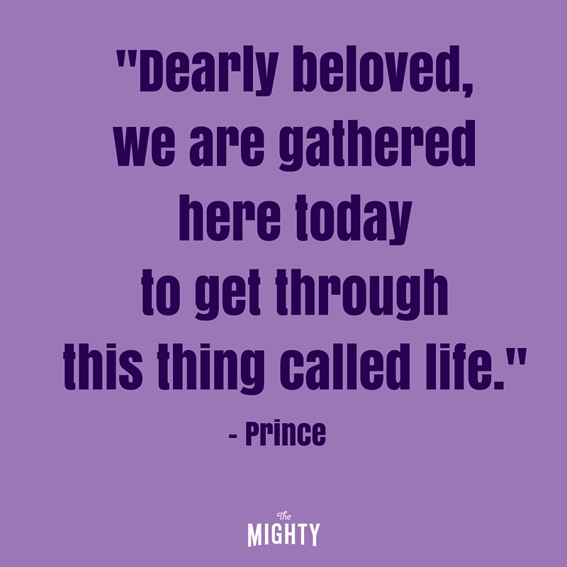 purple lettering that says Dearly beloved, we are gathered here today to get through this thing called life