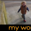"little boy walking on sidewalk above the words ""my world"""