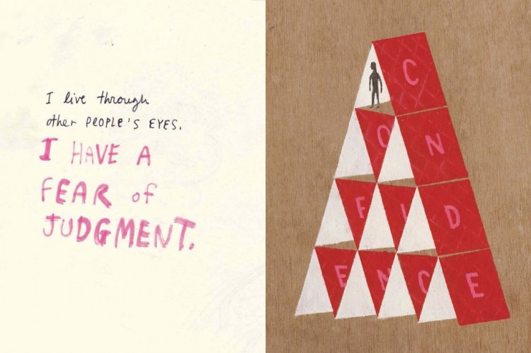 "Text reads: I live through other people's eyes. I have a fear of judgment. Images shows man standing on a pyramid of cards that read ""confidence"""